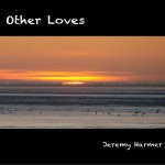 Other Loves by Jeremy Harmer